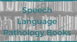 Books by speech-language pathologists