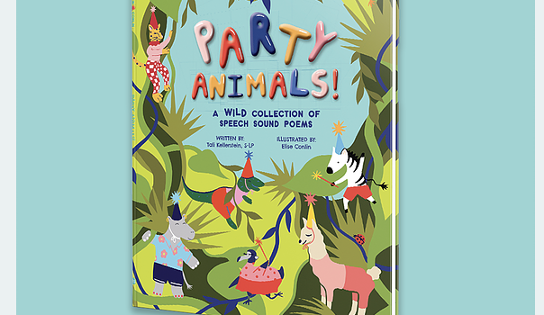 Party Animals! A Wild Collection of Speech Sound Poems